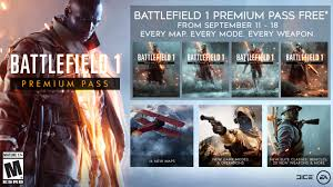 BF1] Battlefield 1 Premium - permanently FREE, but only if you grab it  September 11-18 : Battlefield