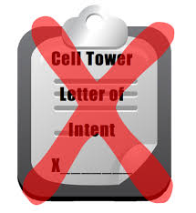 Cell Tower Letters Of Intent - Don't Sign Them