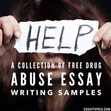 drug abuse essay topics titles examples in english  100% papers on drug abuse essay sample topics paragraph introduction help research more class 1 12 high school college