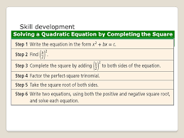 11 solving a quadratic equation by completing the square skill development