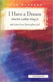 i have a dream also letter from birmingham jail tale blazers i have a dream also letter from birmingham jail tale blazers martin luther jr king 9781563127847 com books