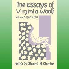 essays virginia woolf  essays by virginia woolf by woolf virginia