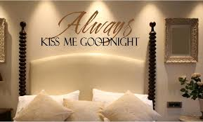vinyl wall quotes bedroom quotes love quotes always kiss me goodnight