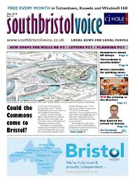 South Bristol Voice May 2016 By South Bristol Voice Issuu