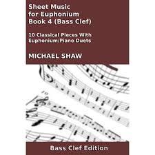 Sheet Music For Euphonium Book 4 Bass Clef Ebook