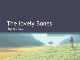 the lovely bones by alice sebold ppt video online  1 the lovely bones by alice sebold