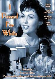 I Passed for White by Fred Wilcox, Fred Wilcox, Sonya Wilde, James  Franciscus, Pat Michon | DVD | Barnes & Noble®