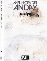 Melih Cevdet Anday - Bütün Eserleri 15 - Romanları-4 - Raziye - Adam 1992  by Heisenberg - issuu