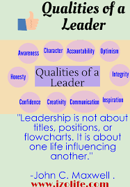 qualities of a leader leadership business stuff  qualities of a leader leadership