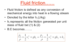fluid friction is defined as any conversion of mechanical energy into heat
