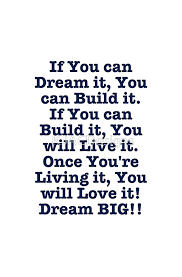 Live Love Dream Quotes Best of Dream Build Live Love Dream BIG Design Quotes Pinterest
