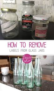 how to remove labels from glass jars glass jar glass jar crafts craft