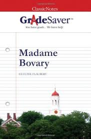 madame bovary essays gradesaver madame bovary gustave flaubert