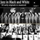 Jazz in Black and White, Vol. 1