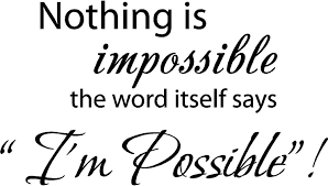 com nothing is impossible the word itself says i m com nothing is impossible the word itself says i m possible vinyl wall art inspirational quotes and saying home decor decal sticker home