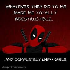 Deadpool Quotes Extraordinary Deadpool Quote Totally Indestructible Marvel Quote Quotes