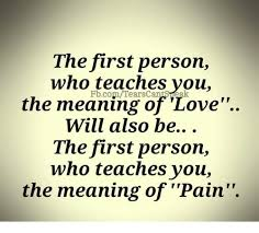 The First Person Who Teaches You The Meaning Of 'Love Will Also Be Enchanting What Meaning Of Love