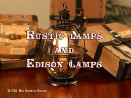 cheap rustic lighting. Rustic Lamps And Edison Lamps, A Guide To The Best Table Floor Lamps! Cheap Lighting