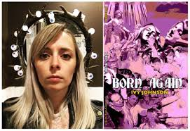 New Books in Poetry: Born Again by Ivy Johnson – Andrea Blythe