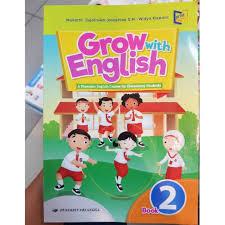 Entdecke rezepte, einrichtungsideen, stilinterpretationen und andere ideen zum ausprobieren. Buku Bahasa Inggris Grow With English Sd Kelas 2 Shopee Indonesia