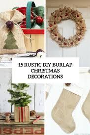 Christmas Decorations Diy 15 Rustic Diy Burlap Christmas Decorations Shelterness