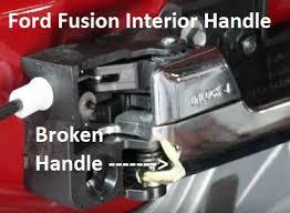 broken ford fusion door handle