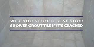 fixing grout in shower seal shower grout tile if ed fix ed grout shower floor