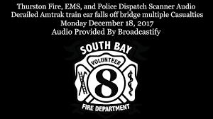 Thurston County Dispatch Scanner Audio Derailed Amtrak Train