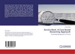 bookcover of service desk a case based reasoning approach