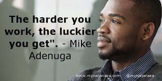 Popular Quote From African Business Magnate Mike Adenuga If You Gorgeous African Inspiration Quotes