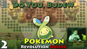 Do You Budew Pokemon Revolution Online Pt 2