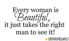 Inspirational Quotes For A Beautiful Woman Best of Every Woman Is Beautiful QuotePix Quotes Pictures Quotes