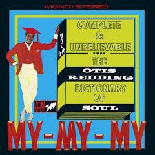 <b>Complete</b> & Unbelievable...The <b>Otis Redding</b> Dictionary Of Soul