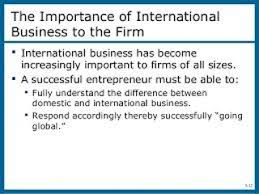 importance of international business assignment point importance of international business