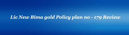 Lic New Bima Gold Policy Chart Lic New Bima Gold Policy Plan No 179 Lic24