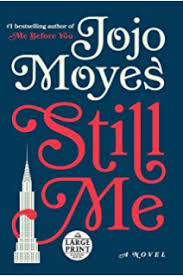 still me a novel me before you trilogy