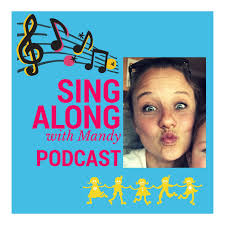 The Sing Along with Mandy Podcast