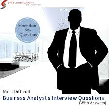 business intelligence analyst interview questions 60 business analyst interview questions and answers the business