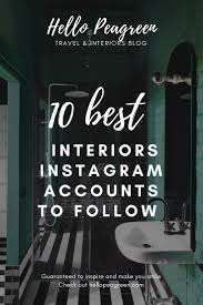 10 best instagram accounts to follow_hellopeagreen_interiors blogger ...