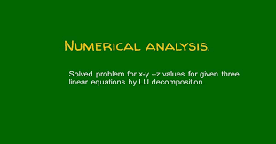 6 solved problem for x y z values by lu