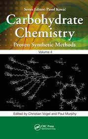 Carbohydrate Chemistry: Proven Synthetic Methods, <b>Volume 4</b> ...