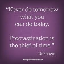 Image result for procrastination quotes