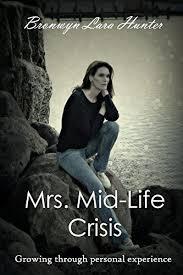 Amazon.com: Mrs. Mid-life Crisis eBook: Hunter, Bronwyn: Kindle Store