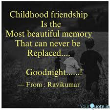 Childhood Friends Memories Quotes