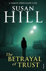 The Betrayal of Trust: Susan Hill: 8601300076690: Amazon.com: Books
