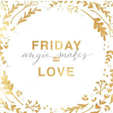 Shop Stock Quote Custom Friday = Love Quote Happy Friday Quote Angie Makes Stock Shop