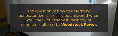 How To Size A Generator Generator Size Guide Woodstock Power