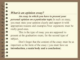writing an opinion essay ppt video online what is an opinion essay