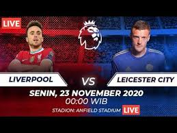 Liverpool vs leicester city team news. Live Liverpool Vs Leicester City Senin 23 11 2020 Premier League Di Mola Tv Youtube