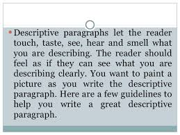 descriptive paragraph we divide descriptive paragraph into 3 parts 4